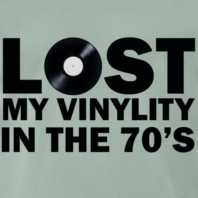 lost my vinylity 70 s
