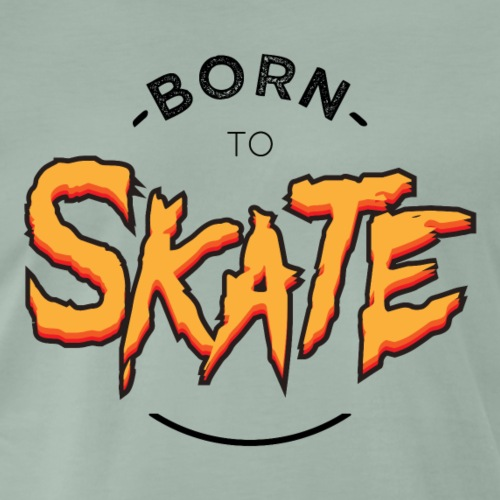 Born to skate - T-shirt Premium Homme