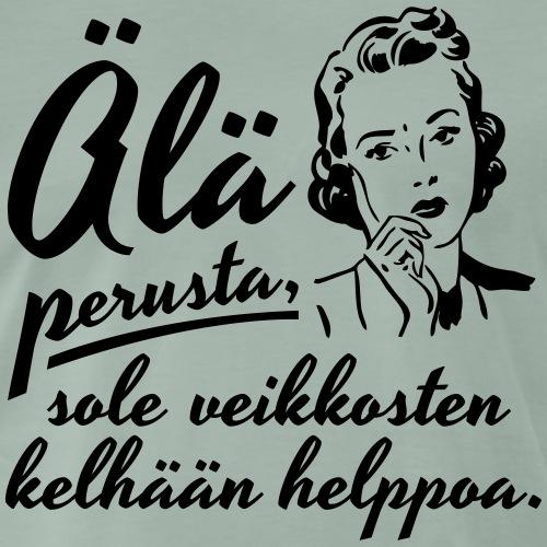 älä perusta - nainen - Miesten premium t-paita