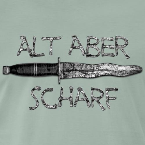 Messer - Alt aber scharf - Männer Premium T-Shirt