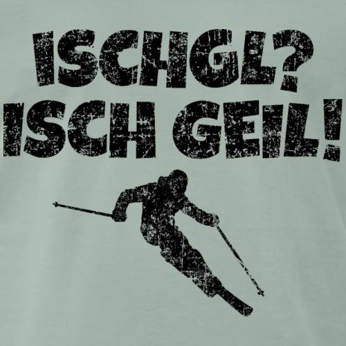 Ischgl Ischgeil (Vintage Schwarz) Ski Skifahrer - Männer Premium T-Shirt
