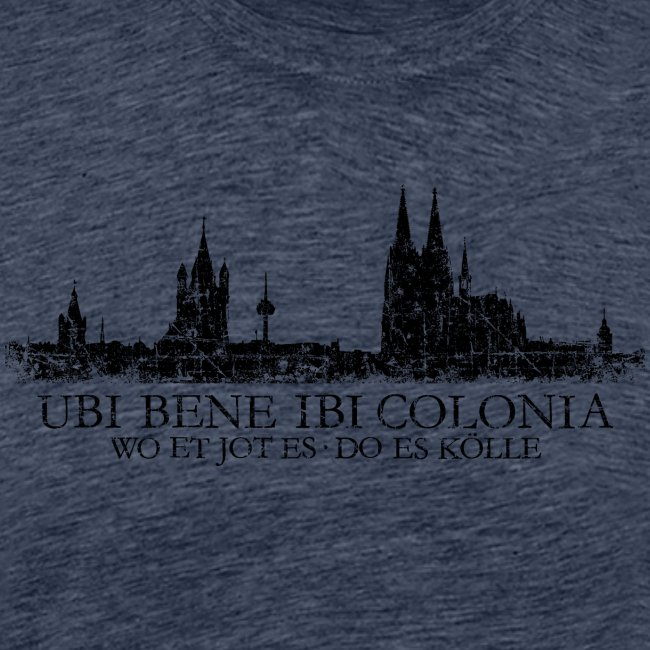 UBI BENE IBI COLONIA Kölner Skyline von Köln