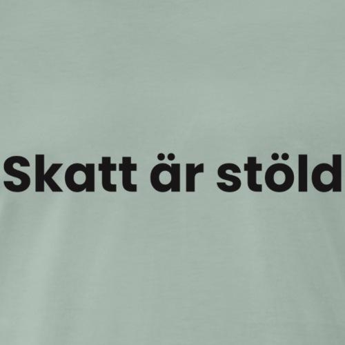 Skatt är stöld - Premium-T-shirt herr