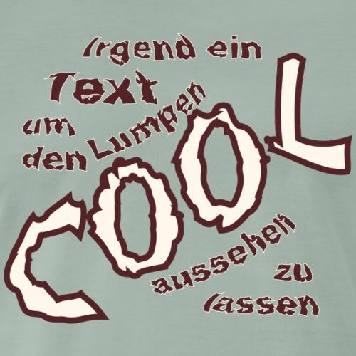 Cool Stuff - Männer Premium T-Shirt