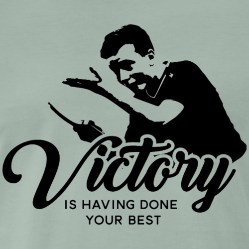 Der Sieg hat Ihr bestes Hemd getan Ping Pong - Männer Premium T-Shirt
