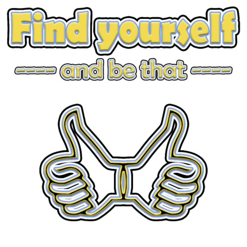 find yourself - and be that - Männer Premium T-Shirt
