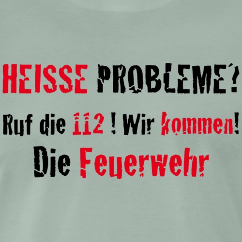 Hot problems - Männer Premium T-Shirt