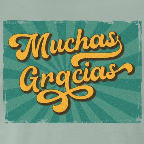 Muchas Gracias - Männer Premium T-Shirt