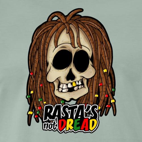 RASTA'S NOT DREAD ! REGGAE - T-shirt Premium Homme