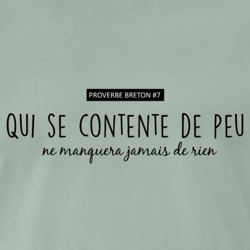 Bretagne - Proverbe breton #7 - T-shirt Premium Homme