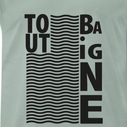 tout baigne - T-shirt Premium Homme