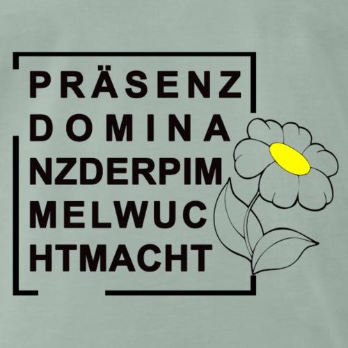 Präsenzdominanz - Männer Premium T-Shirt