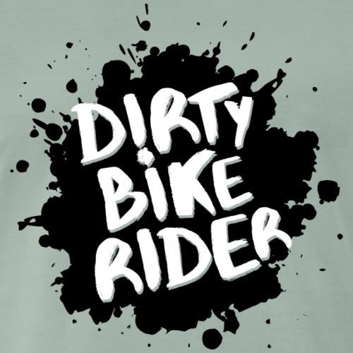 Dirty Bike Rider - Men's Premium T-Shirt