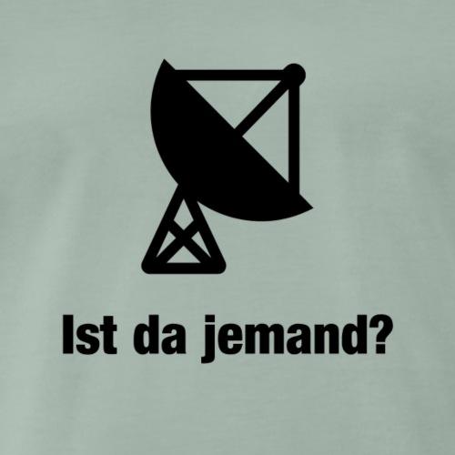 Ist da jemand? - Männer Premium T-Shirt