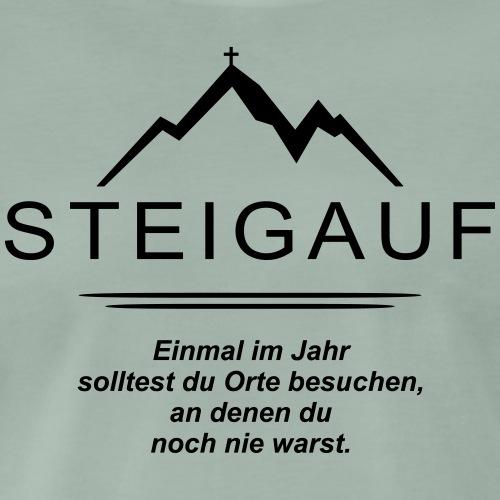 STEIGAUF Spruch 43 - Männer Premium T-Shirt