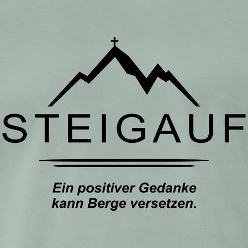 STEIGAUF Spruch 103 - Männer Premium T-Shirt