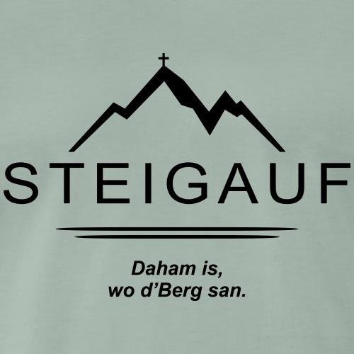STEIGAUF Spruch 104 - Männer Premium T-Shirt