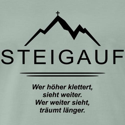 STEIGAUF Spruch 100 - Männer Premium T-Shirt