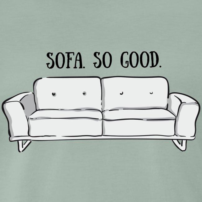 sofa so good grey – lustige Geschenkidee