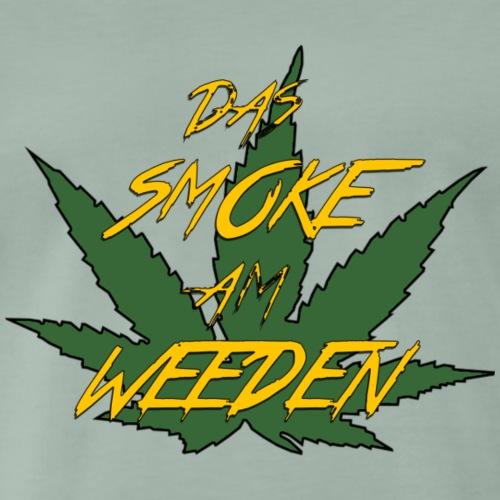 Das Smoke am Weeden - Männer Premium T-Shirt