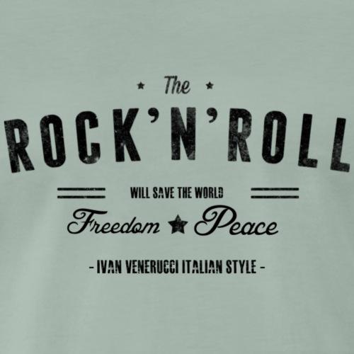 Rock n' Roll will save the world! - Maglietta Premium da uomo