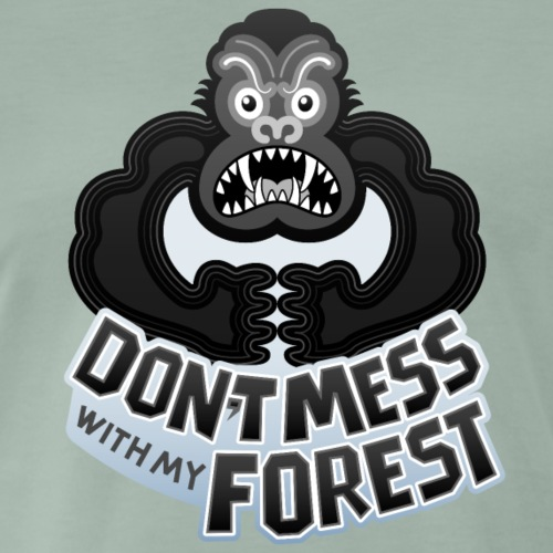 Gorilla warning not to play with its forest - Men's Premium T-Shirt