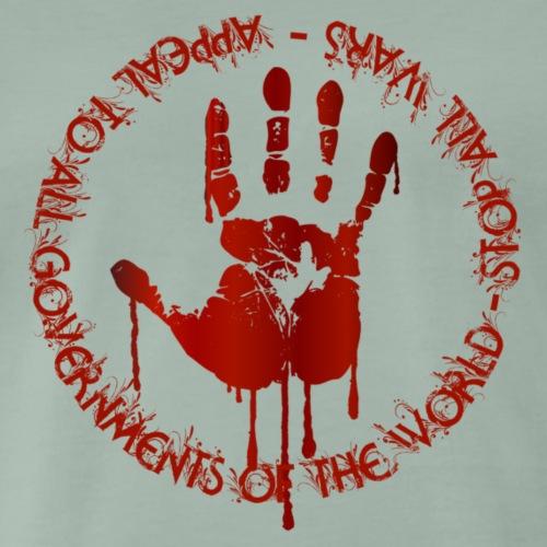 APPEAL TO ALL GOVERNMENTS OF THE WORLD - Maglietta Premium da uomo