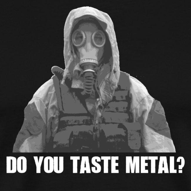 Do you taste Metal?