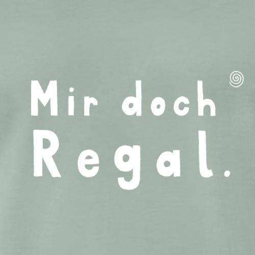 Mir doch Regal (weiss) - Männer Premium T-Shirt