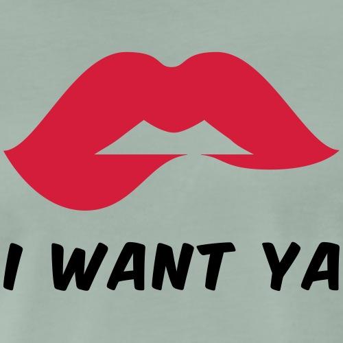 I want ya - Men's Premium T-Shirt