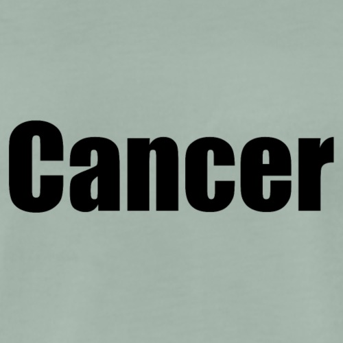 Cancer. - Men's Premium T-Shirt