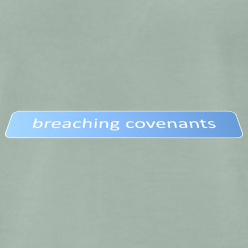 Breaching covenants - Men's Premium T-Shirt