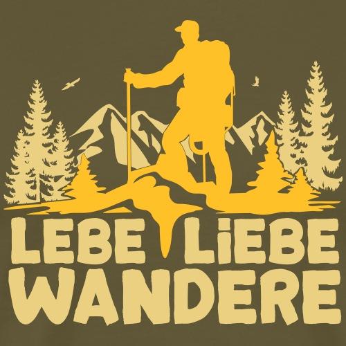 Lebe Liebe Wandere - für Wanderer, Nordic Walker - Männer Premium T-Shirt