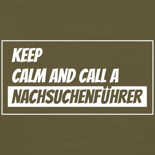 Call a Nachsuchenführer - Männer Premium T-Shirt
