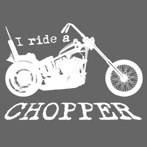 I ride a chopper - hvid - Herre premium T-shirt