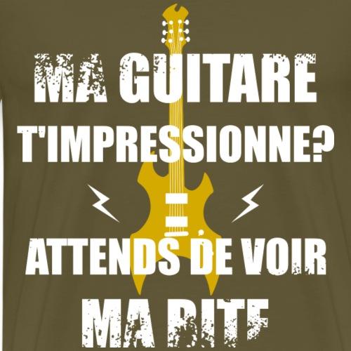 Ma guitare t'impressionne - T-shirt Premium Homme