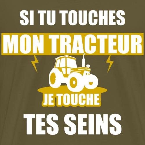 Si tu touche mon tracteur - T-shirt Premium Homme