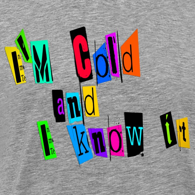 Am Cold