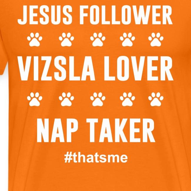 Jesus follower vizsla lover nap taker