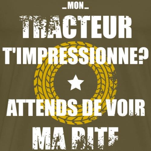 Mon tracteur t'impressionne? - T-shirt Premium Homme
