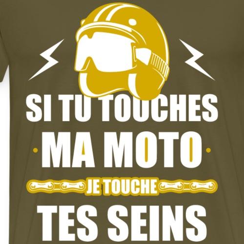 Si tu touches ma moto - T-shirt Premium Homme