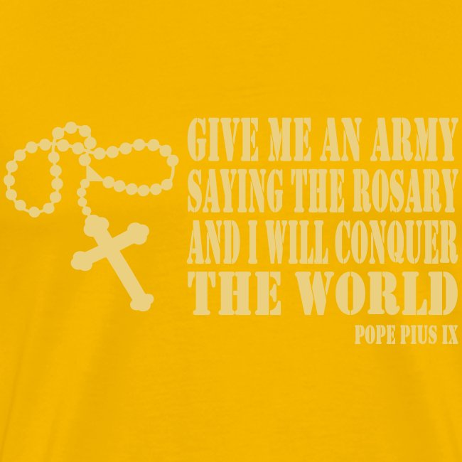 Give me an Army saying the Rosary