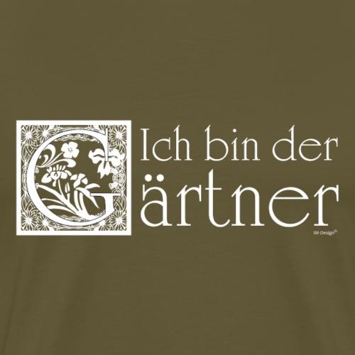 Ich bin der Gärtner - Männer Premium T-Shirt