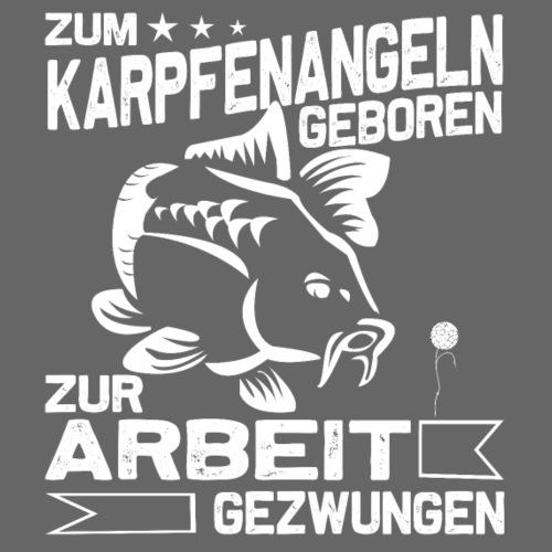 Zum Karpfenangeln geboren, Karpfen Angler - Männer Premium T-Shirt
