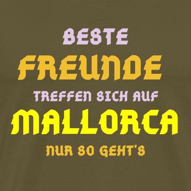 Beste Freunde treffen sich auf Mallorca - Geschenk