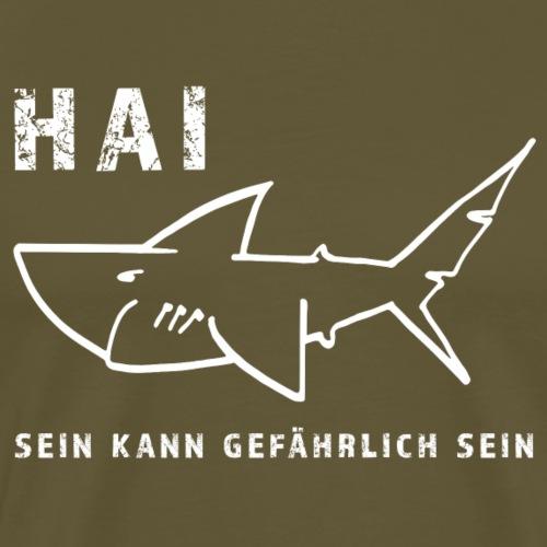 Hai sein kann gefährlich sein - Männer Premium T-Shirt