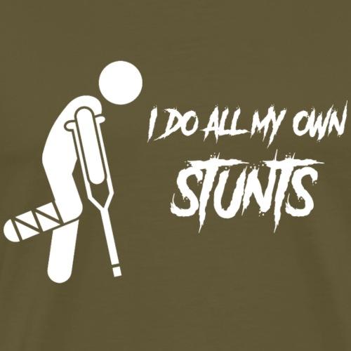 I do all my own stunts - Mannen Premium T-shirt
