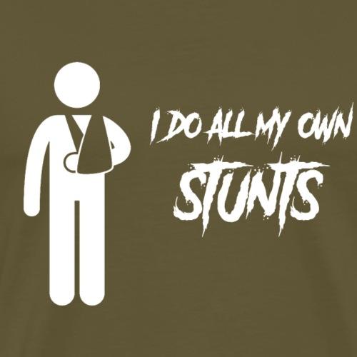 I do all my own stunts - arm - Mannen Premium T-shirt