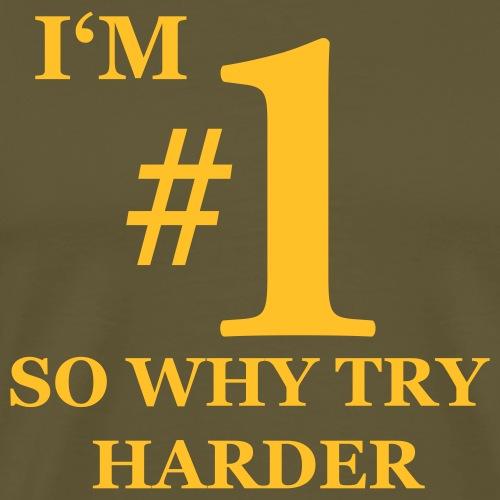 T-shirt, I'm #1 - Premium-T-shirt herr