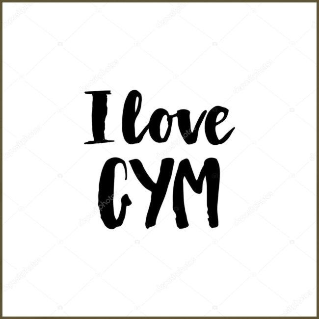 I love gym